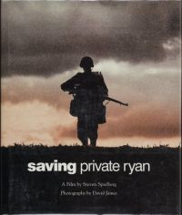 Saving Private Ryan: The Men, The Mission, The Movie (Paperback)