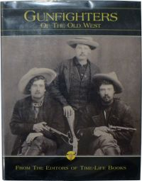 The Gunfighters of the Old West (Hardcover)