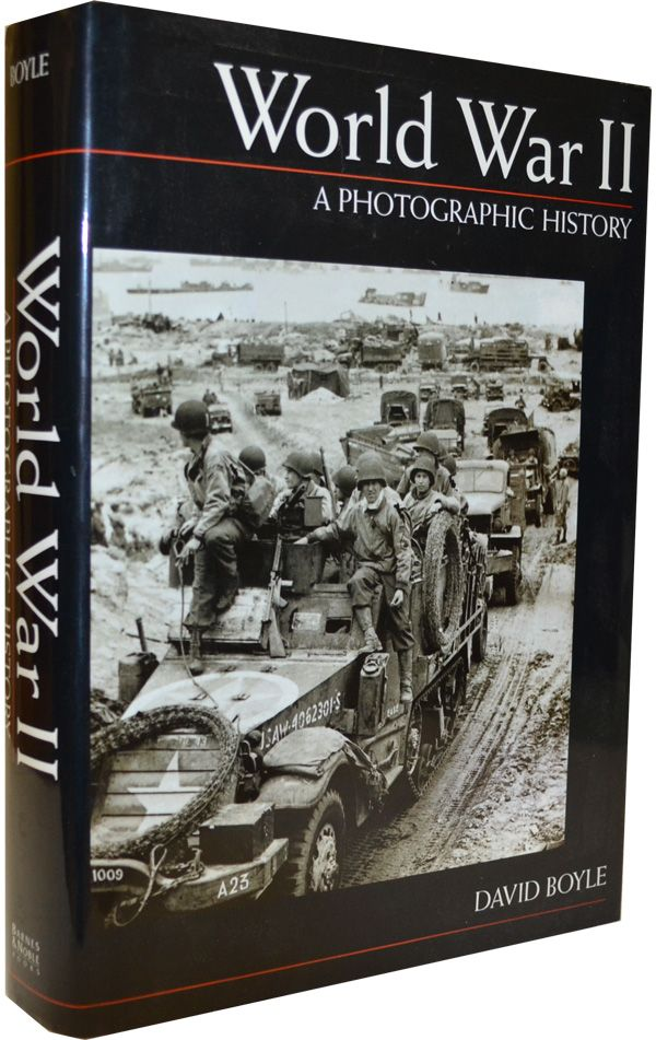 World War II: A Photographic History