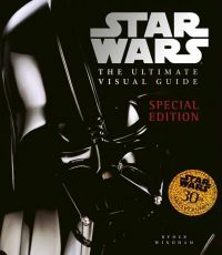 Star Wars: the Ultimate Visual Guide Special Edition (Hardcover)